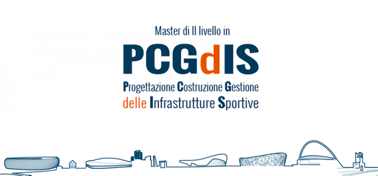 Progettazione Costruzione Gestione delle Infrastrutture Sportive - master II livello - Politecnico di Milano